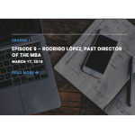 SPECIAL – LykkenOnLeadership.com – Episode 9 – Rodrigo López, past Director of the MBA