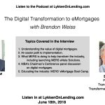 Lykken on Lending Show: The Digital Transformation to eMortgages with Brendon Weiss and Amy Moses of MERS