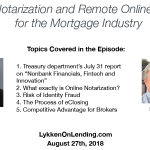 Lykken on Lending Podcast 8-27-18 Online Notarization and Remote Online Closings with Rick Triola