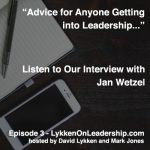 Special Interview – Lykken On Leadership – Jan Wetzel of Wetzel-Trott, A Leader in Quality Control
