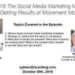 Lykken on Lending Show: 10-29-18 The Social Media Marketing Mindset that's Getting Results at Movement Mortgage