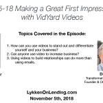Lykken on Lending Show: 11-5-18 Making a Great First Impression with VidYard Videos