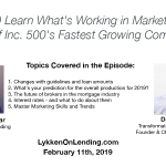 Lykken on Lending Show: 2-11-19 Learn What's Working in Marketing with One of Inc. 500's Fastest Growing Companies