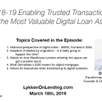 3-18-19 – Enabling Trusted Transactions for the Most Valuable Digital Loan Assets