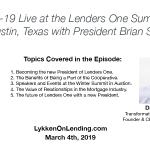 Lykken on Lending Show: 3-4-19 Live at the Lenders One Summit in Austin Texas with President Brian Simon